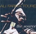 ALI FARKA TOURE/THE SOURCE