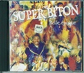 SUPER BITON / BELLE EPOQUE